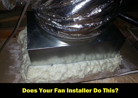 Air sealing and insulation are important, even for whole house fans. We do it right.