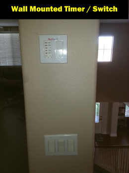 We include installation of the timer / switch in your upstairs wall.